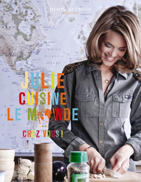 Cuisine et voyage avec julie andrieu - Cuisine de julie andrieu ...